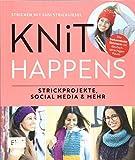 Knit happens – Stricken mit Susi Strickliesel: Strickprojekte, Social Media und mehr