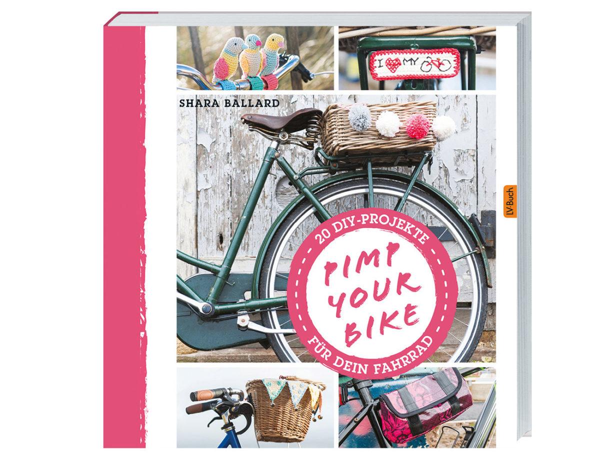 Titelbild-Buch Buchvorstellung: PIMP YOUR BIKE von Shara Ballard