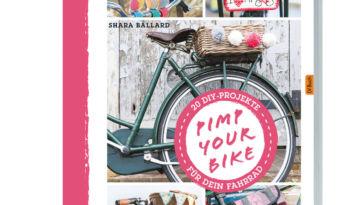 Buchvorstellung: PIMP YOUR BIKE von Shara Ballard