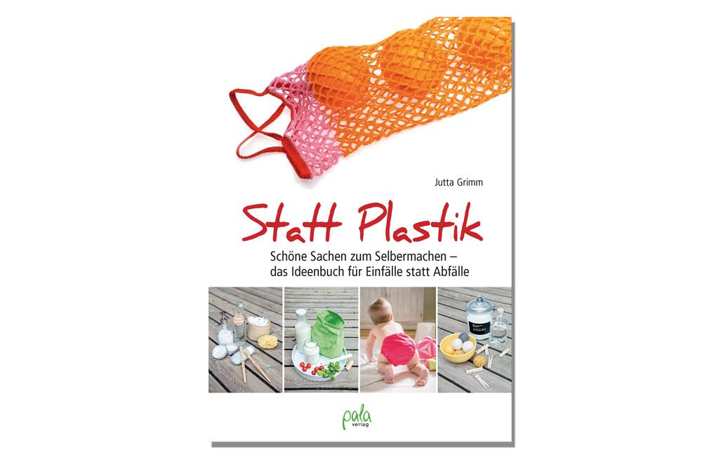 Statt Plastik statt plastik Statt Plastik – Jutta Grimm im Interview