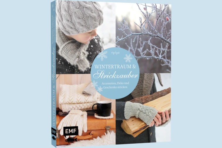 Wintertraum & Strickzauber - Titelbild Buchbesprechung: Buch Wintertraum & Strickzauber von epipa