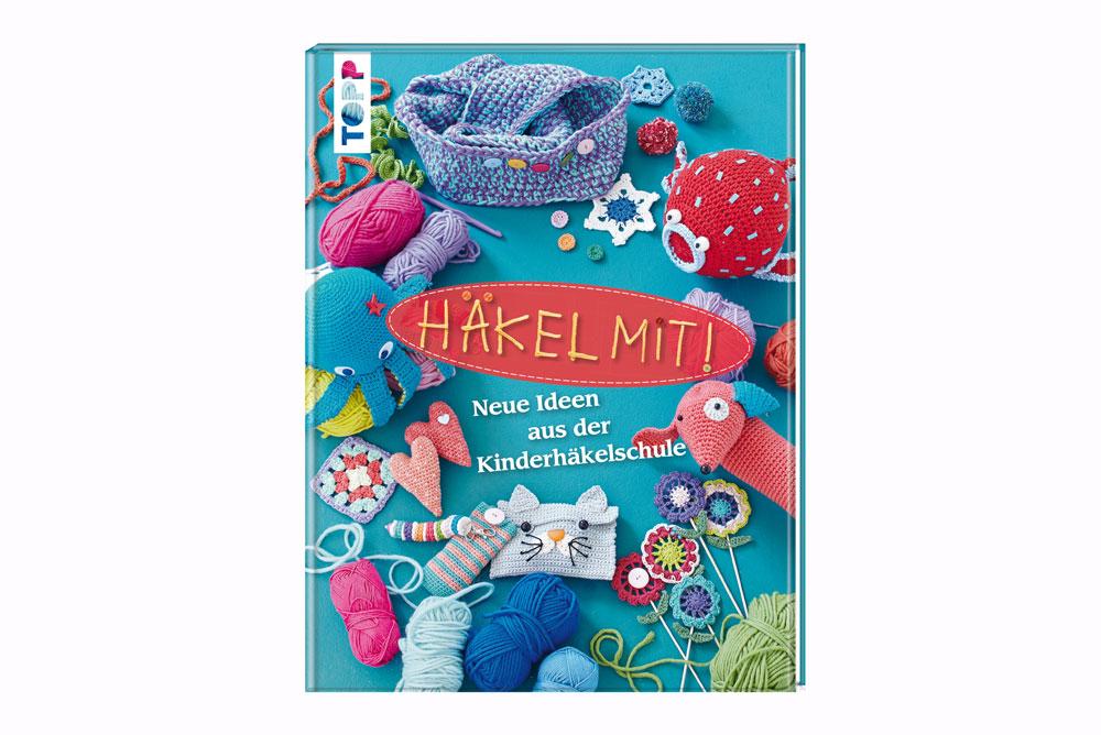 Das Handarbeitsbuch - 12 Buchempfehlungen - Häkel mit! Neue Ideen aus der Kinderhäkelschule handarbeitsbücher Das Handarbeitsbuch – 12 Buchempfehlungen