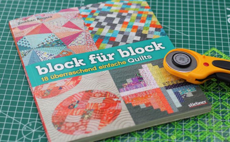 Buch block für block - 18 überraschen einfache Quilts - Titelbild block für block - 18 überraschend einfache quilts block für block – 18 überraschend einfache Quilts – Buchbesprechung