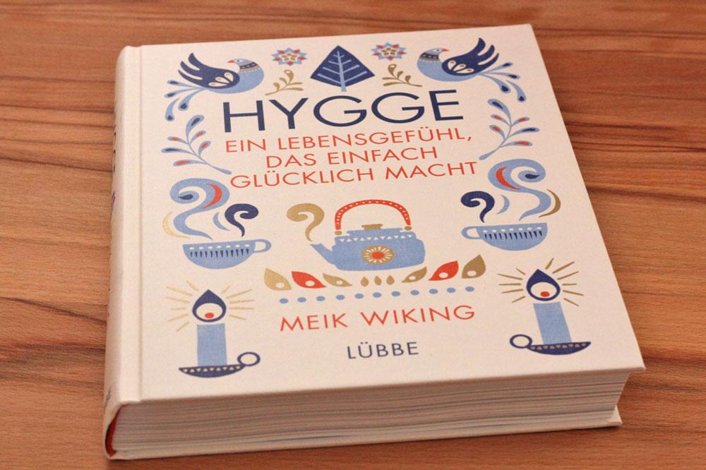 Hygge - Buch Meik Wiking hygge Hygge – ein Lebensgefühl, das glücklich macht