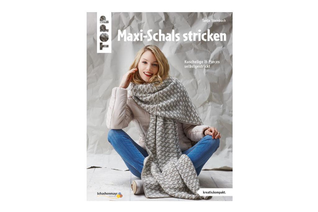 Tanja Steinbach - Buch Maxi-Schals stricken