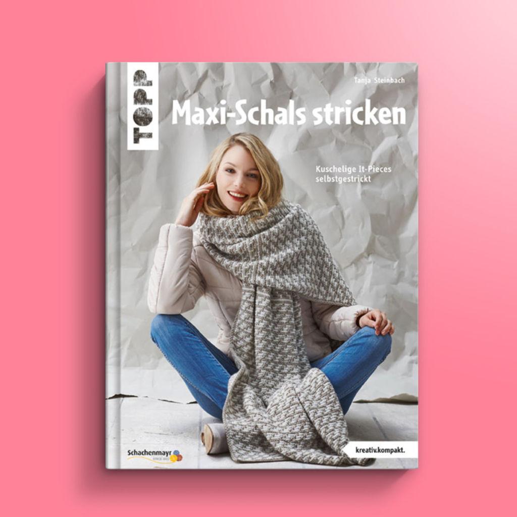 Tolle Maxi-Schals mit Anleitungen findest du im Buch von Tanja Steinbach.