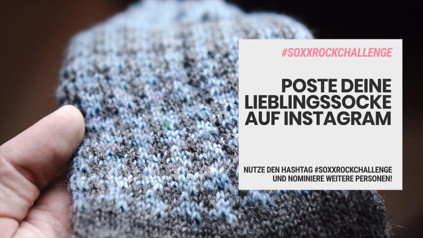 #soxxrockchallenge: Zeig uns deine gestrickten Socken auf Instagram [object object] Nominiert! Zeig uns deine gestrickten Socken! #soxxrockchallenge